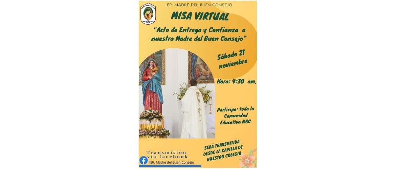 """Misa """"Acto de Entrega y Confianza  a nuestra Madre del Buen Consejo"""