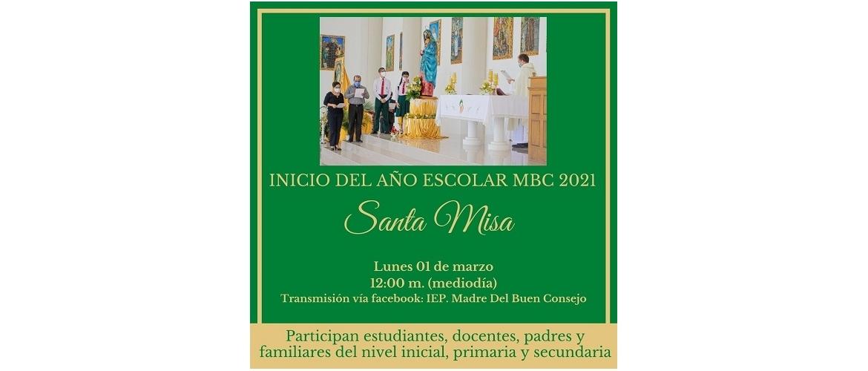 Invitación a la Santa Misa de apertura del Año Escolar MBC-2021