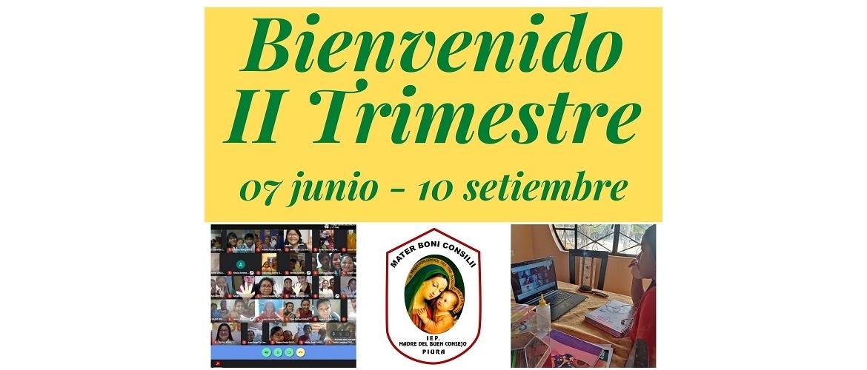 BIENVENIDO II TRIMESTRE