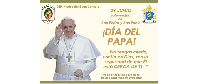 29 DE JUNIO: PARTICIPEMOS EN FAMILIA Y  CON MUCHA ALEGRÍA DE ESTA CELEBRACIÓN.